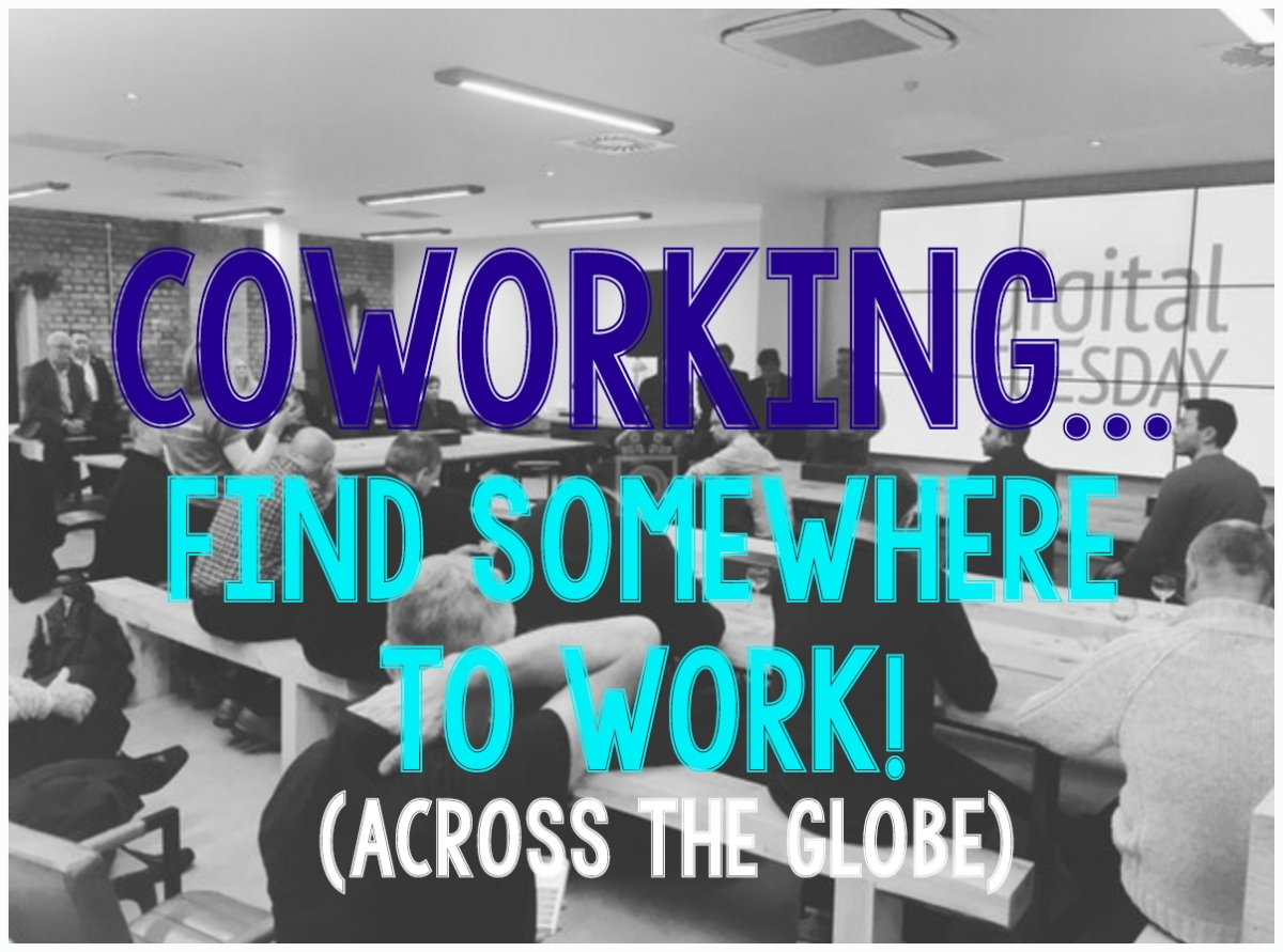 Coworking.. when you need somewhere to work!